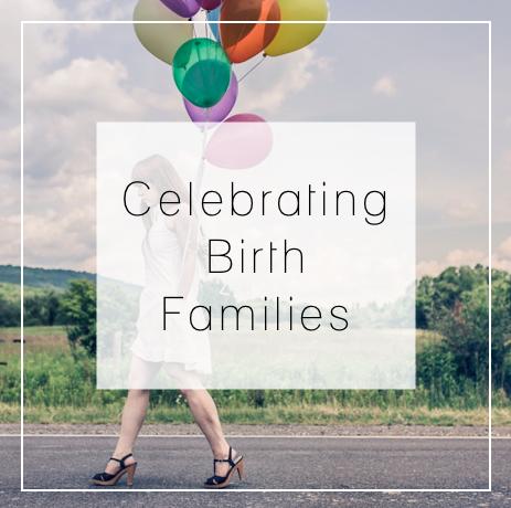 Celebrating BirthFamilies